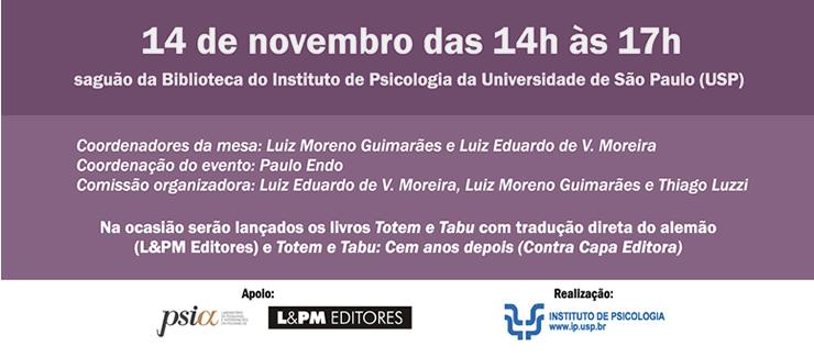 14 de Novembro das 14h às 17h no saguão da Biblioteca do Instituto de Psicologia da Universidade de São Paulo (USP).