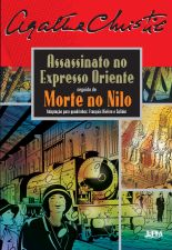 ASSASSINATO NO EXPRESSO ORIENTE, SEGUIDO DE MORTE NO NILO (QUADRINHOS)