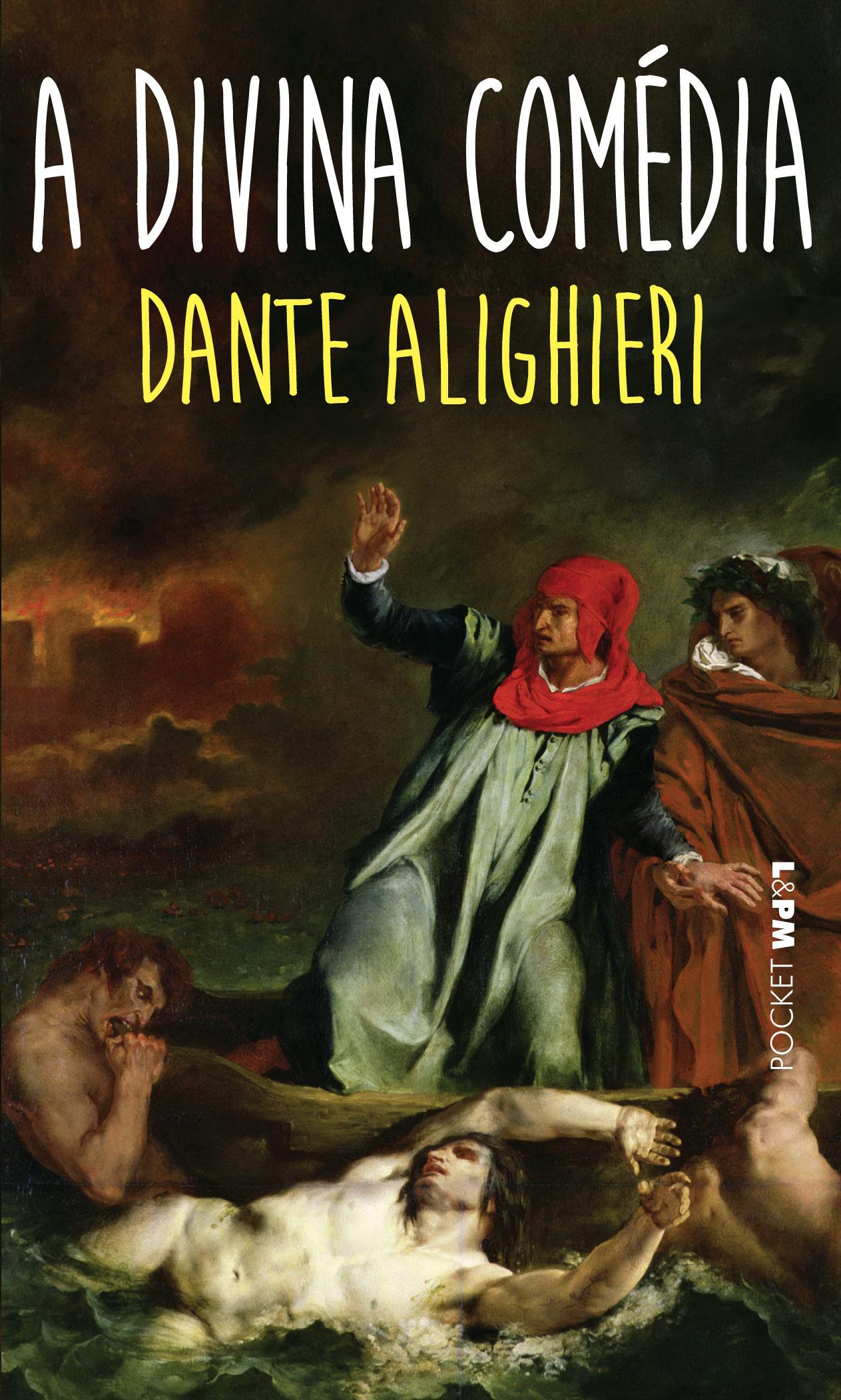 A DIVINA COMÉDIA - Dante Alighieri - L&PM Pocket - A maior
