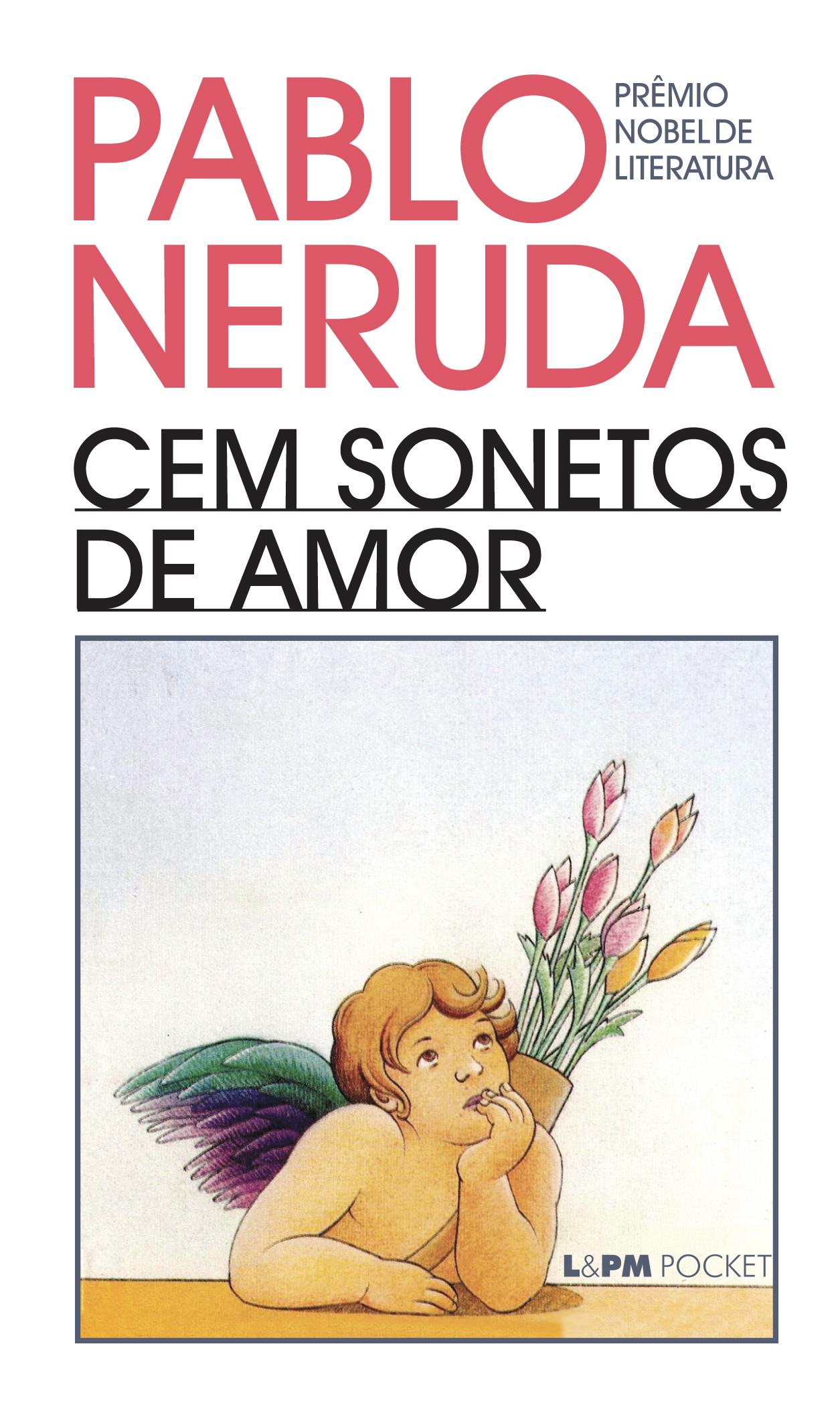 CEM SONETOS DE AMOR - Pablo Neruda - L&PM Pocket - A maior
