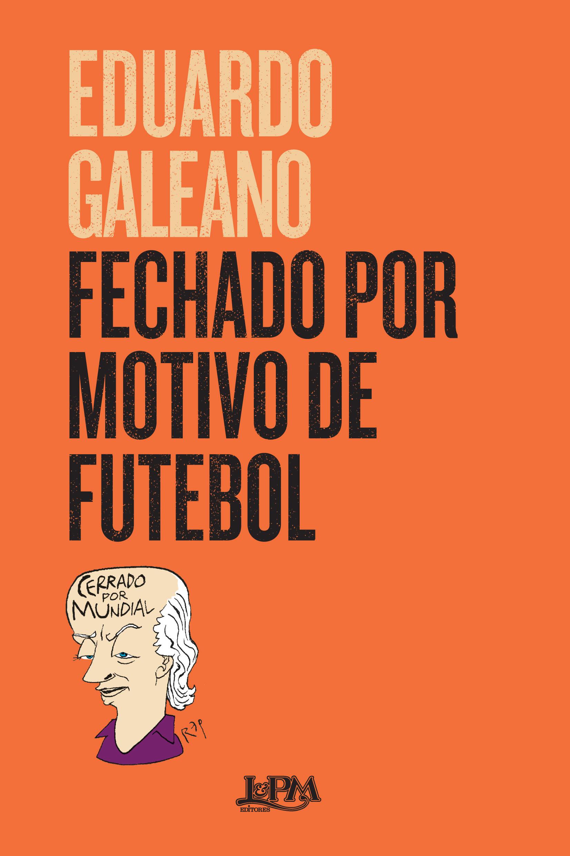 fechado_por_motivo_de_futebol_9788525437