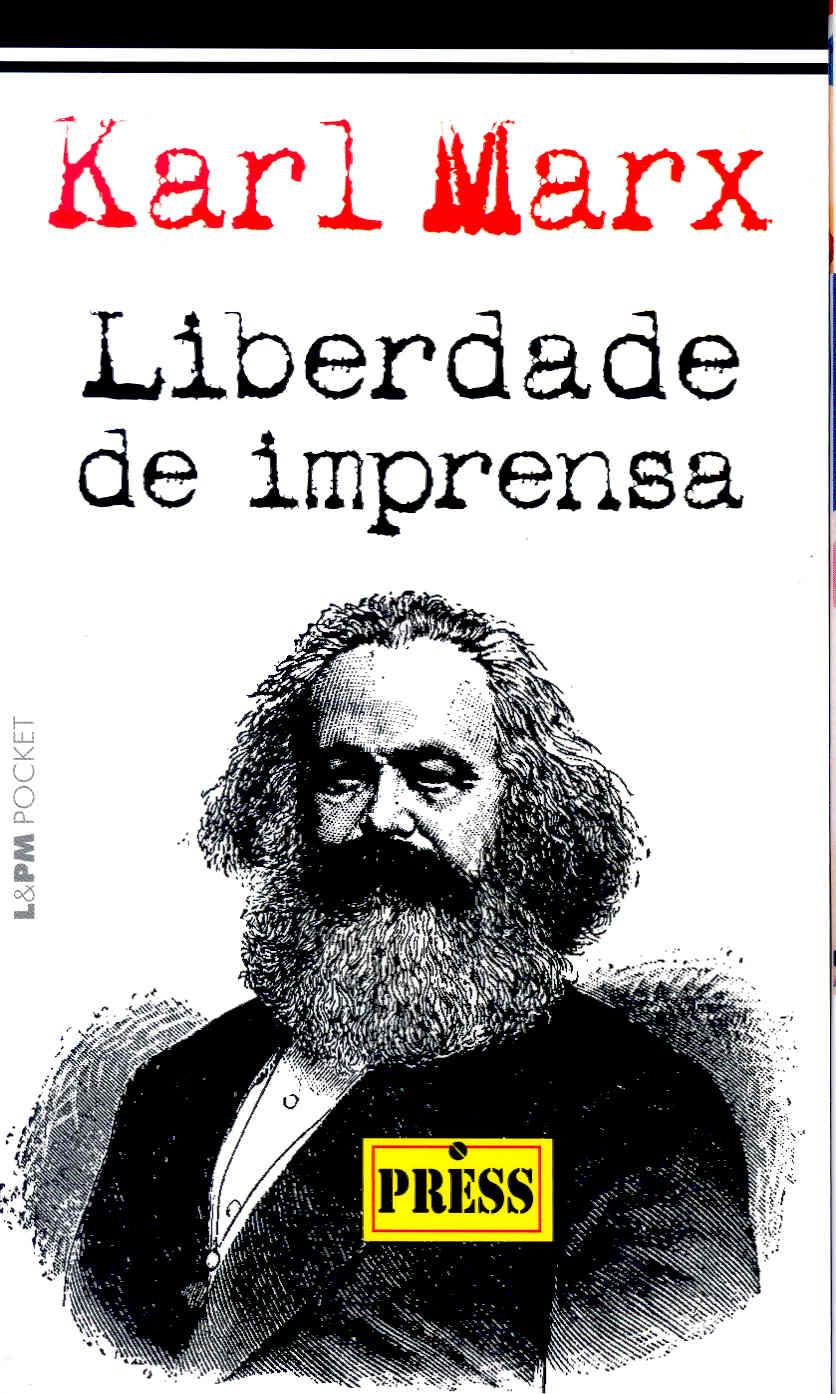 LIBERDADE DE IMPRENSA - Karl Marx - L&PM Pocket - A maior